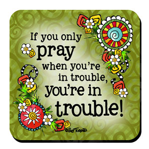 Pray Coaster
