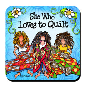 she who loves to Quilt coaster