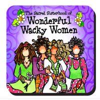Sacred Sisterhood of Wonderful Wacky Women – (w FREE Coaster) Stainless Steel Tumbler
