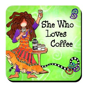 she who loves coffee coaster