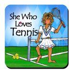 She Who Loves Tennis – Coaster