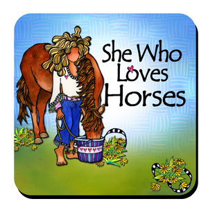 She Who Loves Horses – Coaster