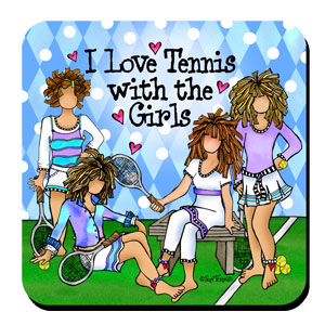 tennis with the girls coaster
