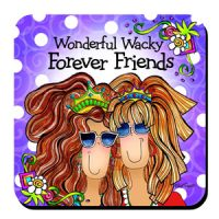 Wonderful Wacky Forever Friends – Coaster