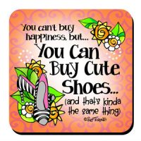 You can't buy, Happiness… But You Can Buy Cute Shoes… (and that's kinda the same thing) – Coaster