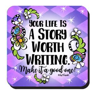 A Story Worth Writing coaster