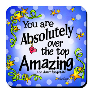 You are Absolutely Amazing Coaster