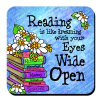 Reading is like dreaming with your Eyes Wide Open – Coaster
