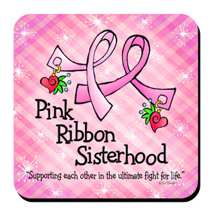 pink ribbon sisterhood coaster
