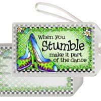 When you Stumble make it part of the Dance (Irish/Celtic) – Bag Tag