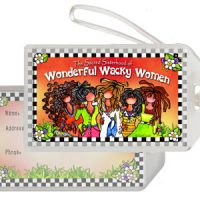The Sacred Sisterhood of Wonderful Wacky Women – Bag Tag
