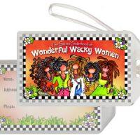The Sacred Sisterhood of Wonderful Wacky Women – Bag Tag