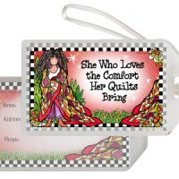 She Who Loves the Comfort Her Quilt Brings – Bag Tag