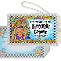 I'm wearing my Invisible Crown: I never leave home without it! – Bag Tag