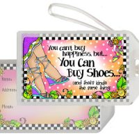 You can't buy happiness but… You Can Buy Shoes… (and that's kinda the same thing) – Bag Tag