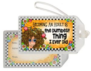 Dumbest Thing - Bag tag