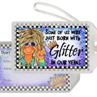 Some Of Us Were Just Born With Glitter In Our Veins (Sparkle) – Bag Tag