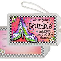 When you Stumble make it part of the Dance – Bag Tag