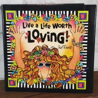 Live a Life Worth Loving – Hardcover Book