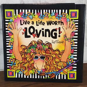 Life Worth Loving Book