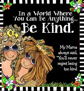 My Newest Blog Post...Be Kind