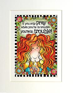 Pray art print matted