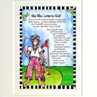 "She Who Loves to Golf – 8 x 10 Matted ""Gifty"" Art Print"