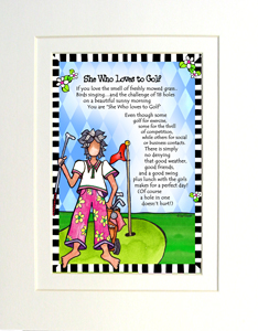 She Who Loves to golf Print matted