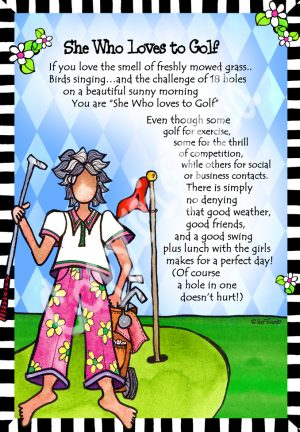 She Who Loves to golf Print