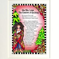 """She Who Loves the Comfort of Quilting – 8 x 10 Matted """"Gifty"""" Art Print"""