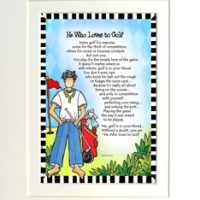 "He Who Loves to Golf – 8 x 10 Matted ""Gifty"" Art Print"