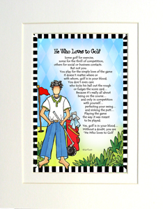 He loves to Golf art print matted