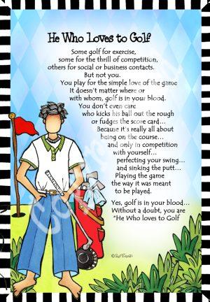 He loves to Golf art print