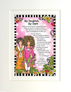 My Daughter My heart art print matted