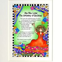 """She Who Loves the Artistry of Quilting – 8 x 10 Matted """"Gifty"""" Art Print"""
