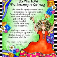 "She Who Loves the Artistry of Quilting – 8 x 10 Matted ""Gifty"" Art Print"