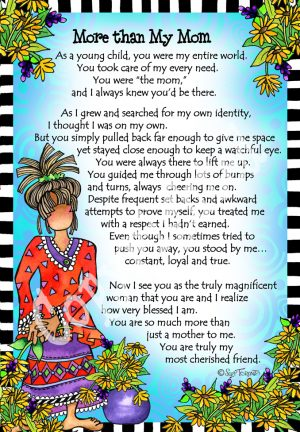 More than my Mom Art Print