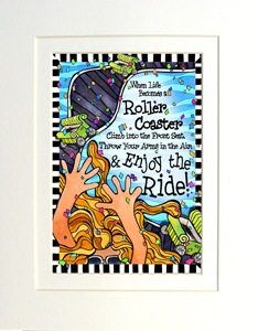 Enjoy the Ride art print matted