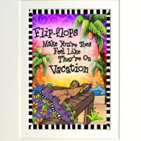 """Flip Flops make your toes feel like they're on Vacation – 8 x 10 Matted """"Gifty"""" Art Print with story on the back (16×20 also available)"""