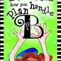 """Life is all about how you handle Plan B – 8 x 10 Matted """"Gifty"""" Art Print with story on the back (16×20 also available)"""