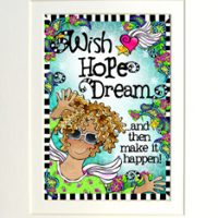 "Wish, Hope, Dream… and then make it happen – 8 x 10 Matted ""Gifty"" Art Print with a story on the back (16×20 also available)"