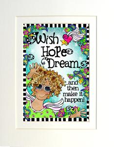 Wish Hope Dream art print matted