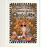 "Behind every successful woman is a substantial amount of Chocolate – 8 x 10 Matted ""Gifty"" Art Print with a story on the back (16″x20″ also available)"