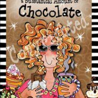 """Behind every successful woman is a substantial amount of Chocolate – 8 x 10 Matted """"Gifty"""" Art Print with a story on the back (16″x20″ also available)"""