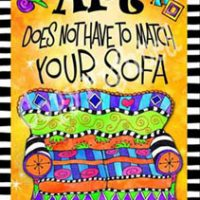"Art Does Not Have to Match Your Sofa – 8 x 10 Matted ""Gifty"" Art Print with a story on the back (16×20 also available)"