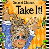 """When Life Gives You A Second Chance, Take It! – 8 x 10 Matted """"Gifty"""" Art Print with a story on the back (16×20 also available)"""
