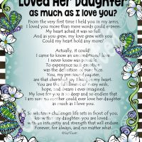 """Has any Mother ever Loved Her Daughter as much as I Love You? – 8 x 10 Matted """"Gifty"""" Art Print"""