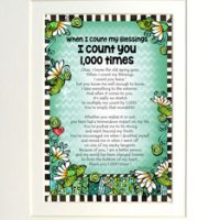 "When I Count My Blessings I Count You 1,000 Times – 8 x 10 Matted ""Gifty"" Art Print"