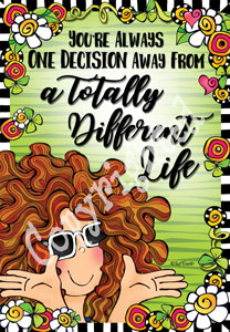 Totally Different life art print