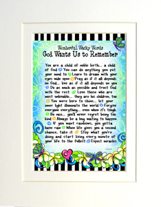 God wants us to Remember print matted